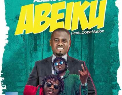Abeiku Santana ft. DopeNation – Abeiku (Prod. by B2)