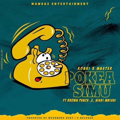 Dudu Baya Ft. Brown punch & Nikki Mbishi - Pokea Simu