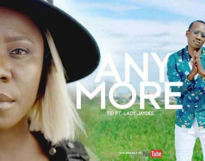 TID ft Lady JayDee - Any more