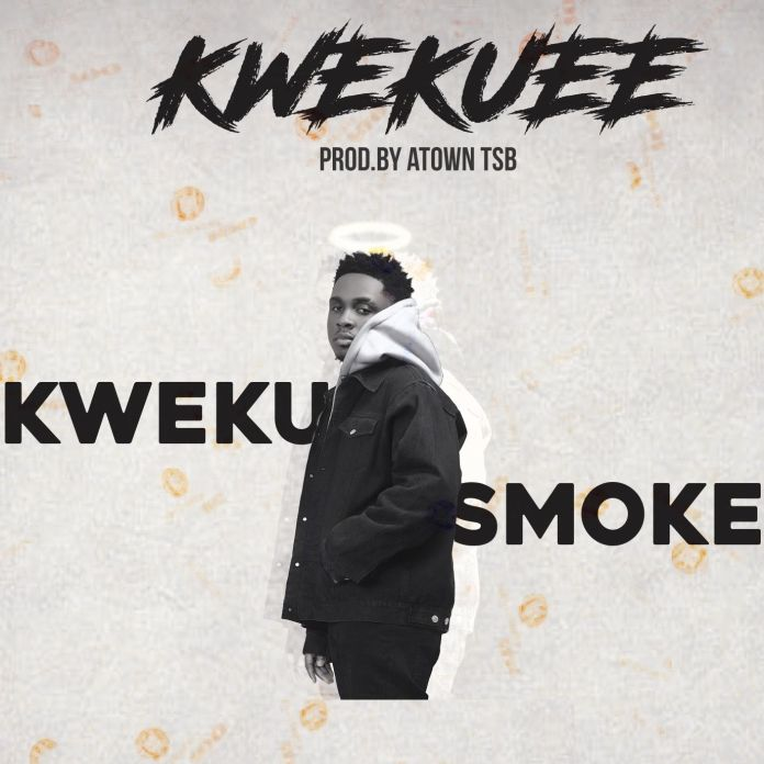 Kweku Smoke – kwekuee (Prod. by Atown TSB)