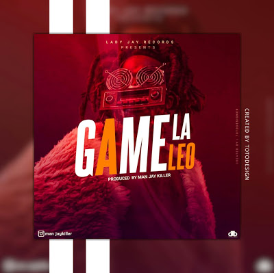 Man Jay – Game La Leo