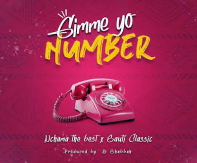 Nchama The Best X Sauti Classic - Gimme Yo Number