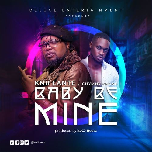 Knii Lante ft Chymny Crane – Baby Be Mine (Official Video)