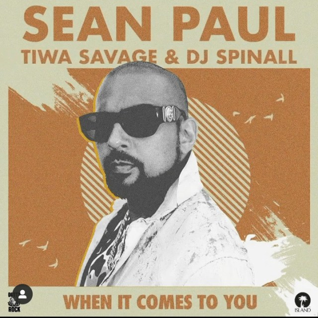 Sean Paul ft. Tiwa Savage & DJ Spinall – When It Comes To You (Remix)