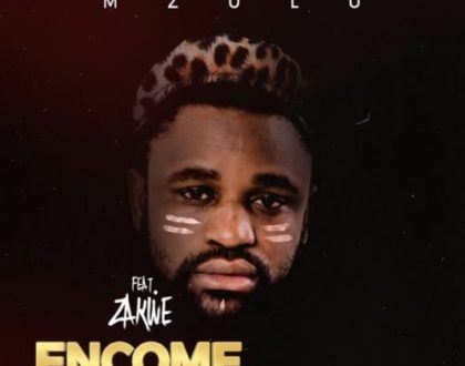 Mzulu – Encome ft. Zakwe