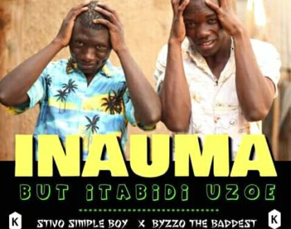 Stivo Simple Boy ft Byzzo The Baddest – INAUMA