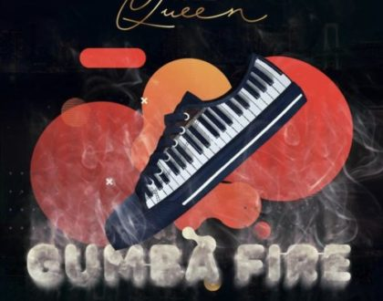Nuz Queen – Gumba Fire