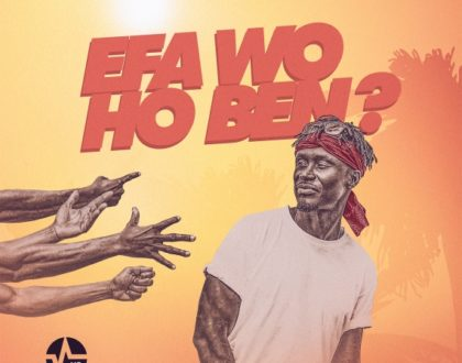E.L – Efa Wo Ho Ben (Prod. by Kid Magic)