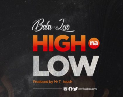 Baba Levo – High Na Low