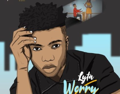 Lyta – Worry (Prod. by Killertunes)