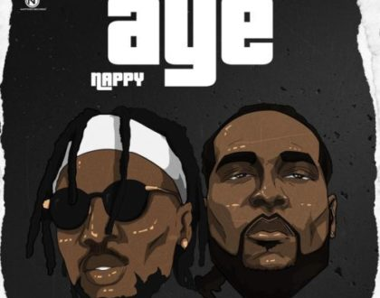 Nappy  ft Burna Boy – Aye