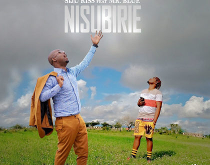 Siju Kiss Ft. Mr Blue – Nisubirie