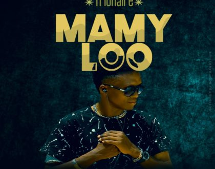 Trionaire – Mamy Loo