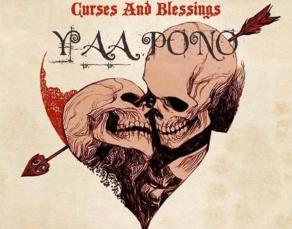 Yaa Pono – Curses And Blessings