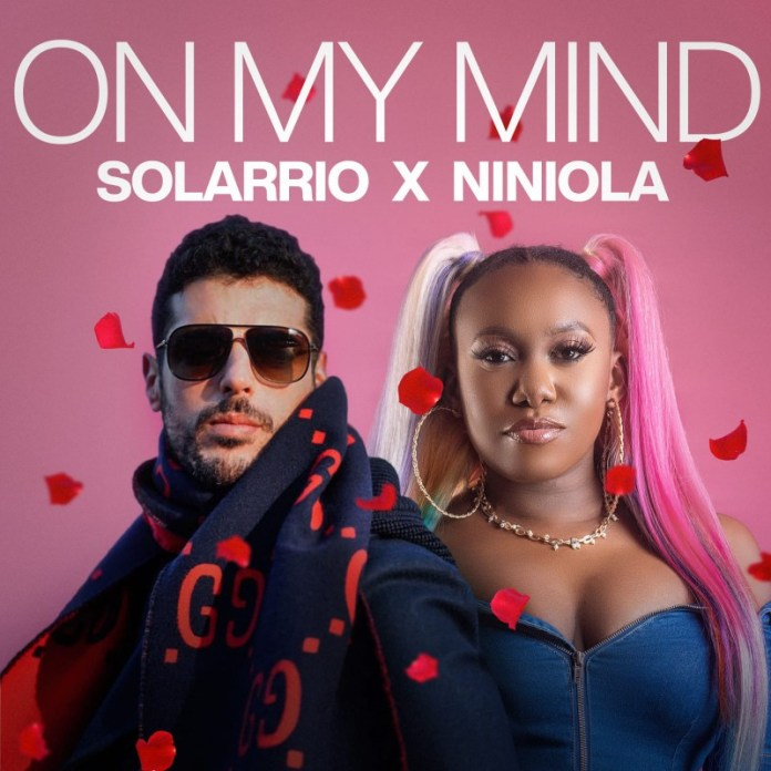 Solarrio Ft. Niniola – On My Mind