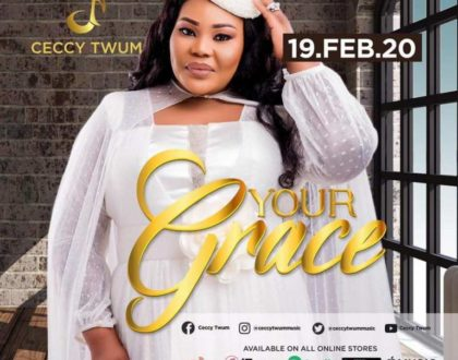 Ceccy Twum – Your Grace