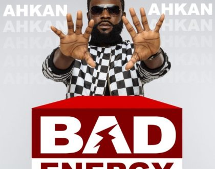 Ahkan (Ruff N Smooth) – Bad Energy (Bullet Diss) (Prod.by DelawBeatz)