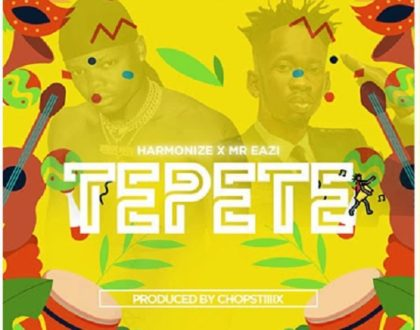 Harmonize ft. Mr Eazi – Tepete