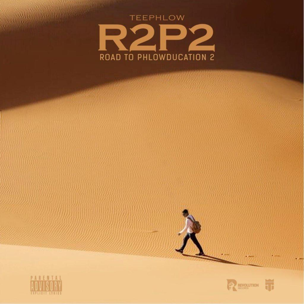 Teephlow – Road To Phlowducation 2 (R2P2) (Prod. by Swag Beats)