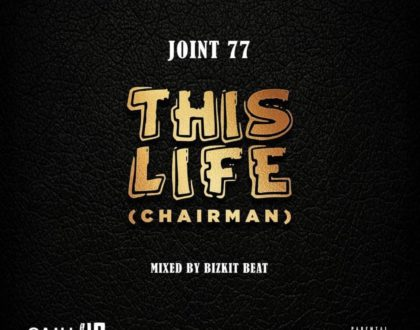 Joint 77 – This Life (Prod by Bisik Beat)