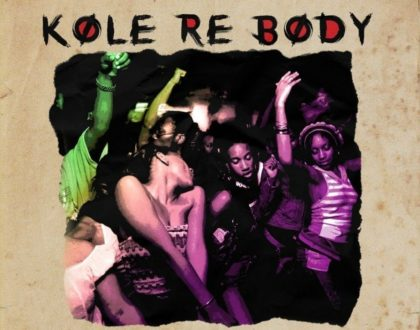 Lil Frosh – Kole Re Body ft. Mayorkun (Prod. by Fresh)