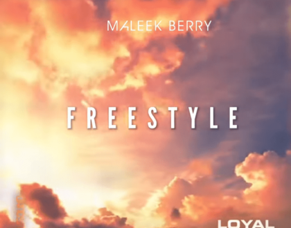 Maleek Berry – Loyal (Freestyle) ft. PartyNextDoor & Drake