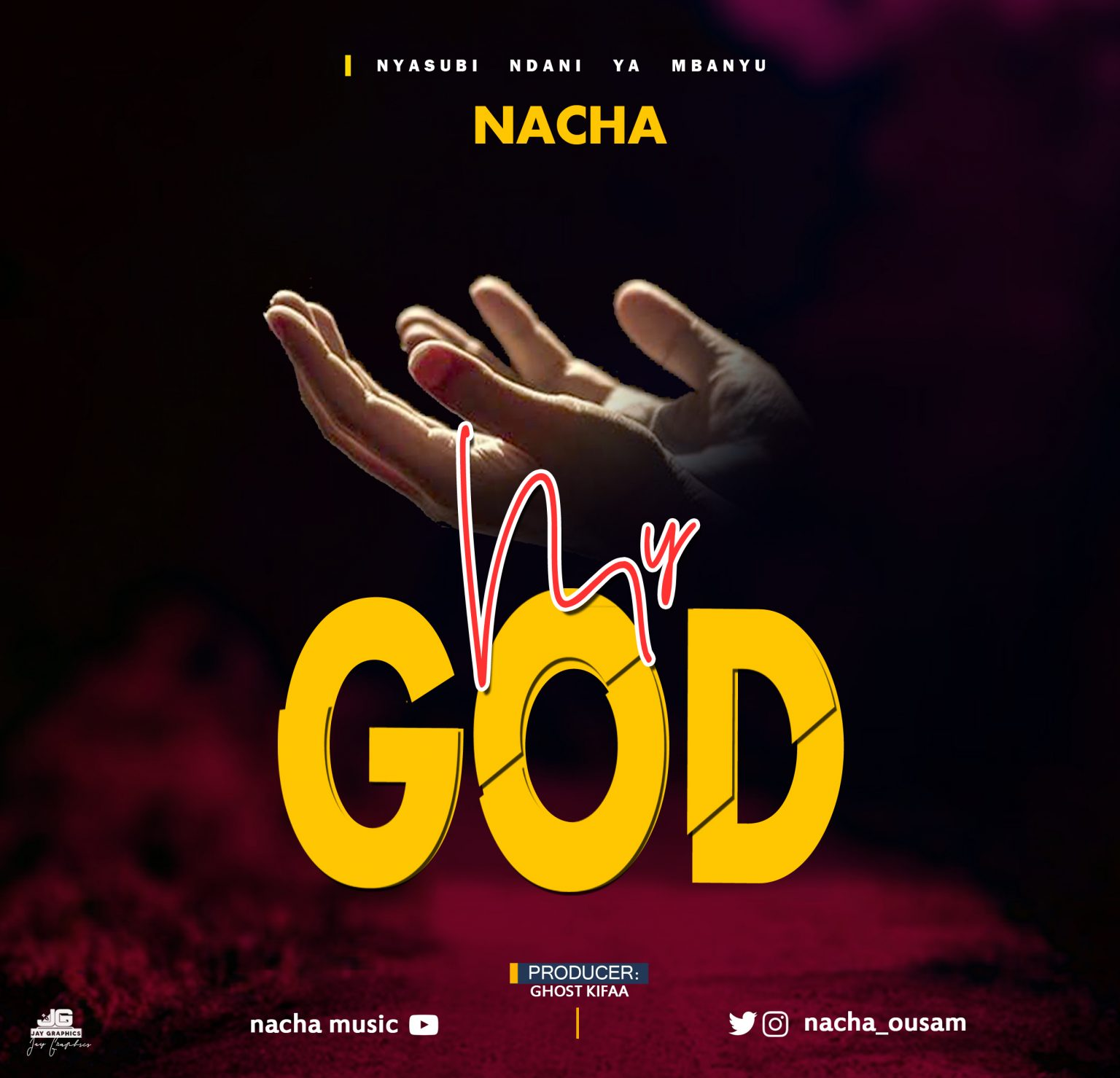 Nacha – My God