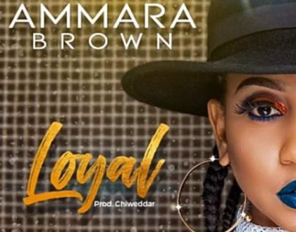 AMMARA BROWN - LOYAL