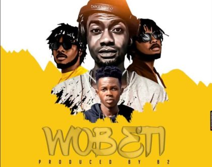 DJ Wobete – Wobeti ft. DopeNation & Strongman (Prod. by B2)