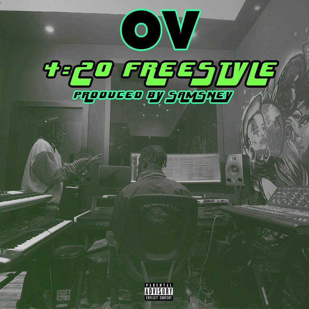 OV – 4:20 Freestyle (Prod.By Samsney)