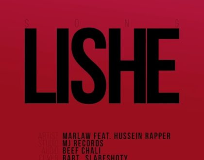 Marlaw Ft. Hussein Rapper – Lishe
