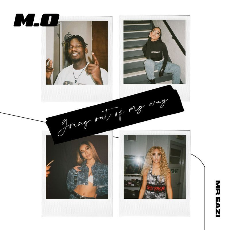 M.O – Going Out Of My Way ft. Mr Eazi