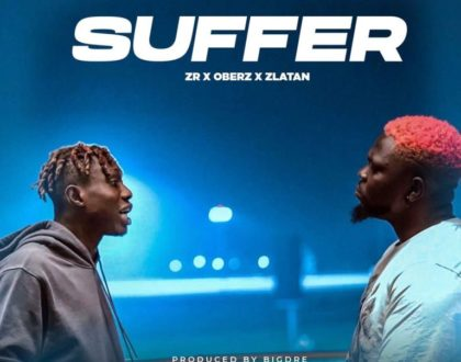Zlatan – Suffer ft Oberz