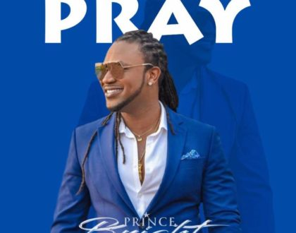 Prince Bright (Buk Bak) – Pray (Prod. by The Way)