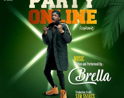 Brella – Party Online (Corona) (Prod. by Sam Snares)