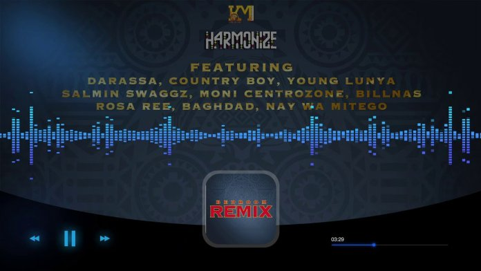 HARMONIZE FT DARASSA, COUNTRY BOY, YOUNG LUNYA, MONI, BILLNAS, ROSA REE, BAGHDAD & NAY WA MITEGO – BEDROOM REMIX