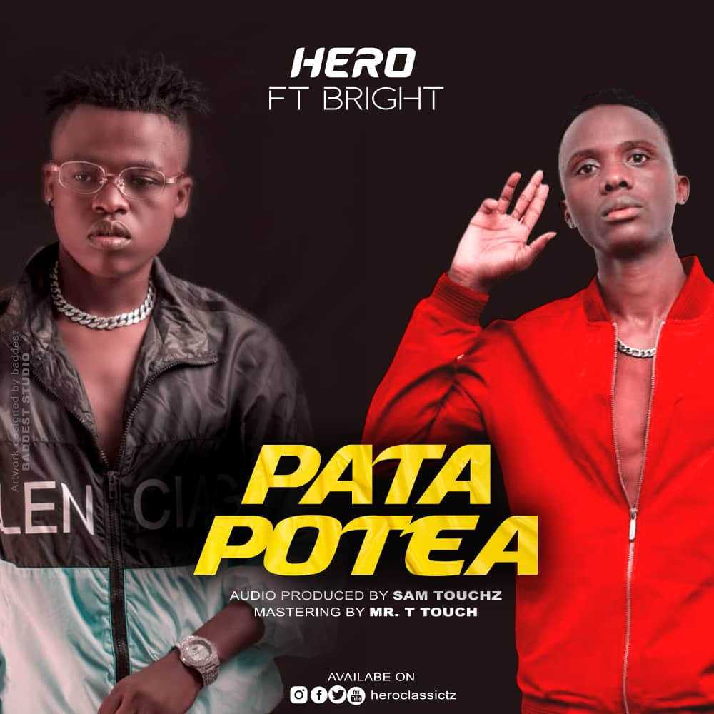 Hero Ft. Bright – PATA POTEA