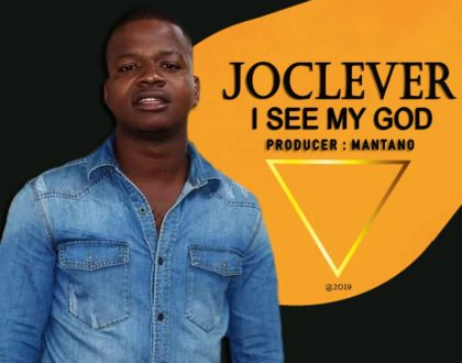 Joclever Ft. Geoffrey – i See My God