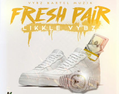 Likkle Vybz – Fresh Pair