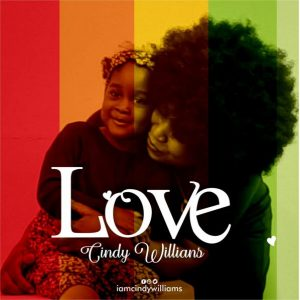 Cindy Williams – Love (Prod.by Mr Kenny)