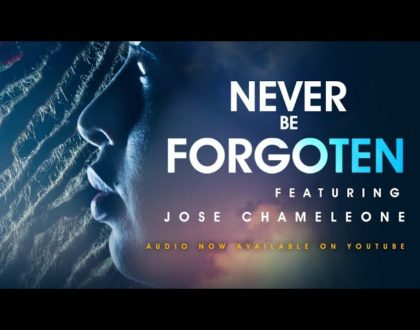 Nazizi X Ibrahim Alex Ft Jose Chameleone - Never Be Forgotten