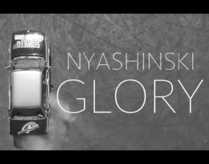 Nyashinski - Glory