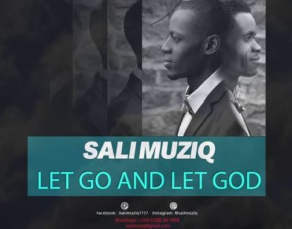 SALI MUZIQ – LET GO AND LET GOD