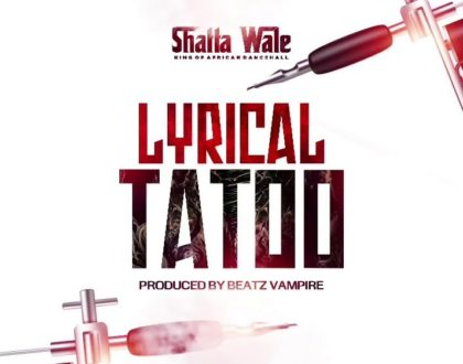 Shatta Wale – Lyrical Tattoo (Prod. by Beatz Vampire)
