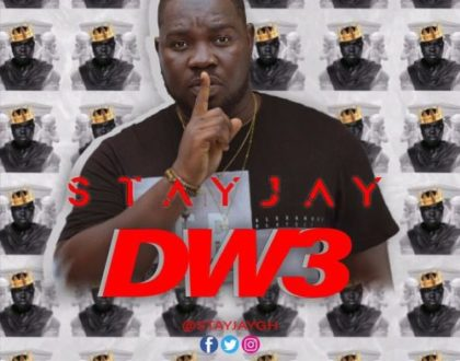Stay Jay – Dw3 (Prod. by Masta Garzy)