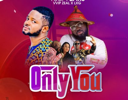 Tuba Zaks – Only You ft. Zeal (VVIP) x LXG