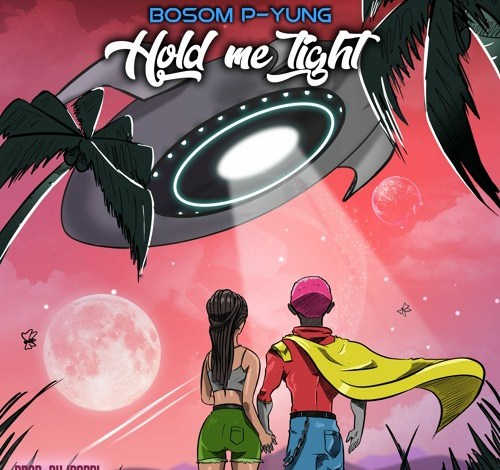 Bosom P-Yung – Hold Me Tight (Prod. by IPappi)