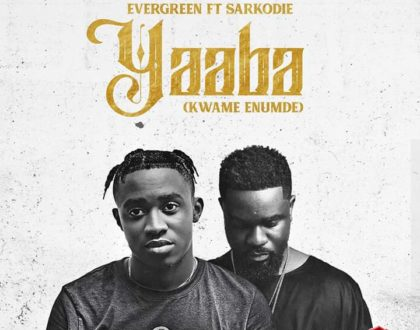 Evergreen – Yaaba (Kwame Enumde) Ft. Sarkodie (Prod. By Young OG Beatz)