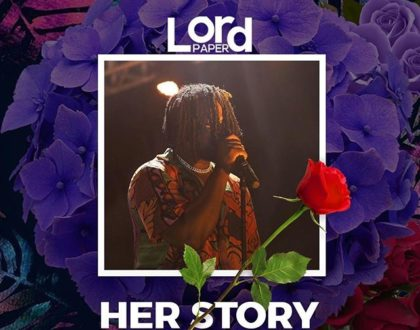Lord Paper – Her Story (Prod. By Gomez)