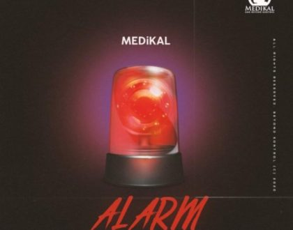 Medikal – Alarm (Prod. By Unkle Beatz)